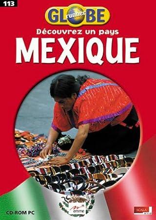 Globe Runner : Mexique