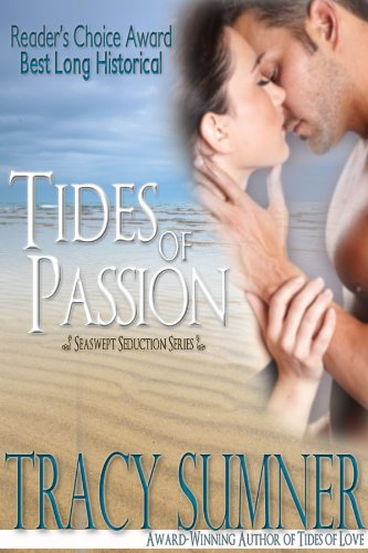 Here's A Free Excerpt From Tracy Sumner's Tides of Passion, Our Romance of the Week Sponsor