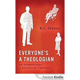 Everyone's a Theologian (English Edition)
