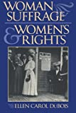 Woman Suffrage and Women s Rights