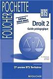 echange, troc P. Liochon - Droit 2002-2003 : BTS tertiaires, 2nde année - Livre du professeur