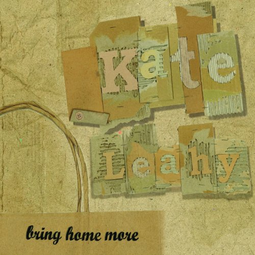 Kate Leahy-Bring Home More-(EP)-2013-pLAN9 Download
