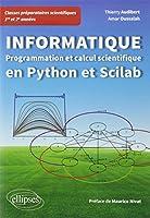 Informatique en classes préparatoires scientifiques 1re et 2e années : Programmation et calcul scientifique en Python et Scilab