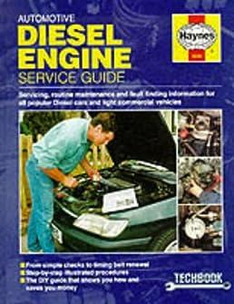automotive diesel engine service guide  haynes techbooks  chris rogers 9781859602867 amazon