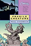 Concrete Volume 3: Fragile Creature (v. 3) (1593074646) by Paul Chadwick