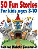 50 Fun Stories For kids ages 3-10