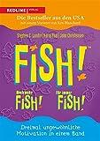 Fish! - Noch mehr Fish! - F�r immer Fish!: Dreimal ungew�hnliche Motivation in einem Band
