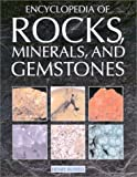 img - for Encyclopedia of Rocks, Minerals, and Gemstones book / textbook / text book