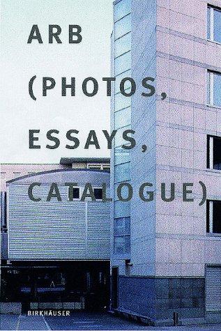 Arb: Photos, Essays, Catalogue
