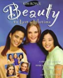 Beauty to Last a Lifetime (Revised) (0781430348) by Boyce, Kim