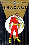 Shazam!, The - Archives, Volume 1 (Shazam Archives) (1563890534) by Beck, C.C.