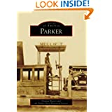 Parker (AZ) (Images of America) (Images of America (Arcadia Publishing))