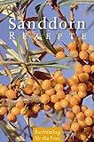 : Sanddorn-Rezepte (Minibibliothek)