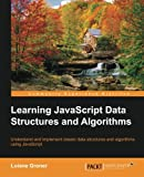 img - for Learning JavaScript Data Structures and Algorithms book / textbook / text book