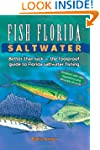 Fish Florida Saltwater: Better Than L...
