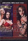 Lust for Frankenstein/Tender Flesh