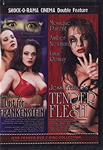 Lust for Frankenstein/Tender Flesh