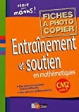 Entranement et soutien en mathmatiques CM2 : Fiches  photocopier