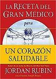 img - for La receta del Gran M dico para un coraz n saludable (Spanish Edition) book / textbook / text book
