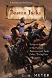 Boston Jacky: Being an Account of the Further Adventures of Jacky Faber, Taking Care of Business