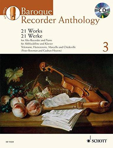 Baroque Recorder Anthology: 21 Werke für Alt-Blockflöte mit Klavier. Vol. 3. Alt-Blockflöte und Tasteninstrument
