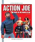 Action Joe: e Story of the French GI...
