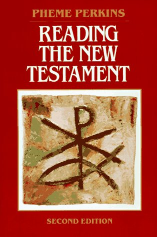 Reading the New Testament: An Introduction, PHEME PERKINS