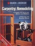 Black & Decker Carpentry: Remodeling:...