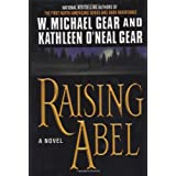 "Raising Abelvon ""W. Michael Gear"""