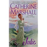 Julie ~ Catherine Marshall