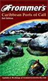 img - for Frommer's Caribbean Ports of Call (Frommer's Complete Guides) book / textbook / text book