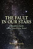 img - for The Fault in Our Stars: A Reader's Guide to the John Green Novel book / textbook / text book