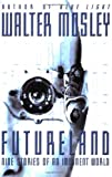 Futureland (0446529540) by Mosley, Walter