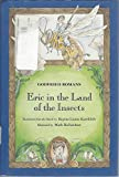 img - for Eric in the Land of the Insects book / textbook / text book