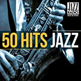 50 Hits Jazz (Jazz Radio Présente)