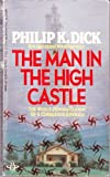 The Man in the High Castle (0425101436) by Dick, Philip K.