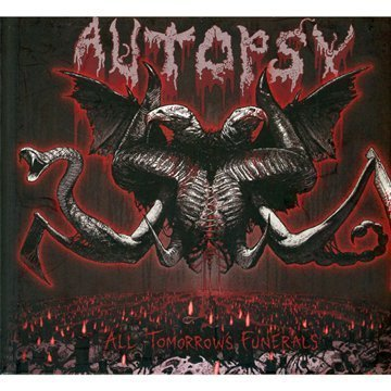All Tomorrow's Funerals by Autopsy (2012-02-28)