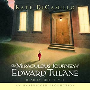 The Miraculous Journey of Edward Tulane | [Kate DiCamillo]