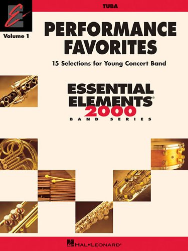 Performance Favorites - Tuba: Correlates With Book 2 of the Essential Elements 2000 Band Method: 1