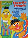 Sesame Street Jumbo Coloring and Activity Book ~ Favorite Friends