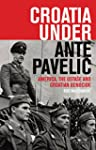 Croatia Under Ante Paveli?: America,...
