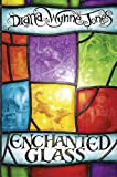 Enchanted Glass Diana Wynne Jones