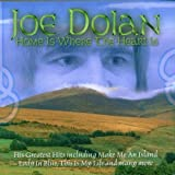 Joe Dolan Home Is Where the Heart Is