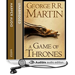 A Game of Thrones (Part One): Book 1 of A Song of Ice and Fire (Unabridged)