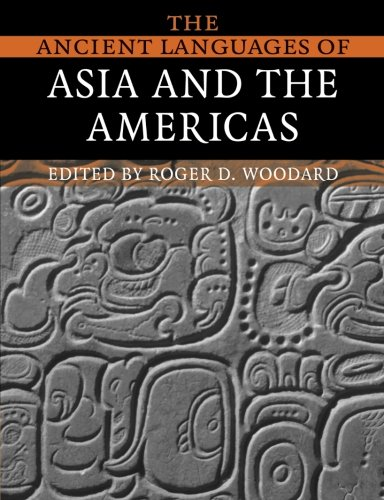 The Ancient Languages of Asia and the Americas Paperback