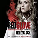 Red Glove: The Curse Workers, Book Two Audiobook by Holly Black Narrated by Jesse Eisenberg