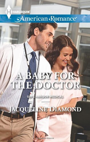 Image of A Baby for the Doctor (Harlequin American Romance\Safe Harbor Medical)