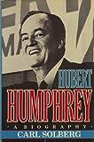 img - for Hubert Humphrey: A Biography book / textbook / text book