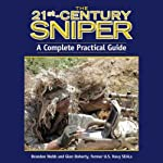 The 21st-Century Sniper: A Complete Practical Guide | Brandon Webb,Glen Doherty