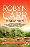 Sunrise Point (A Virgin River Novel)